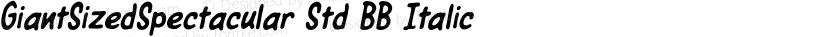GiantSizedSpectacular Std BB Italic Preview Image