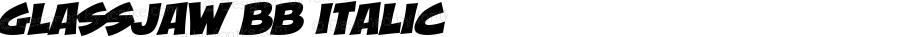 GlassJaw BB Italic Macromedia Fontographer 4.1 1/27/05