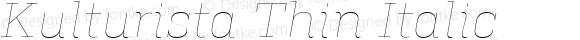 Kulturista Thin Italic