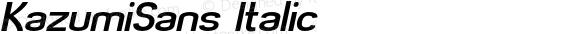 KazumiSans Italic