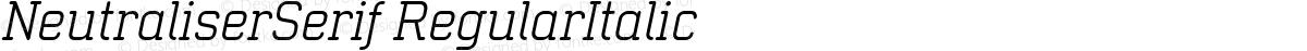 NeutraliserSerif RegularItalic