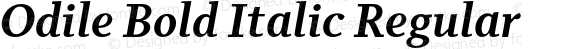Odile Bold Italic Regular Version 1.020 _ Initial Release, May 1 2006