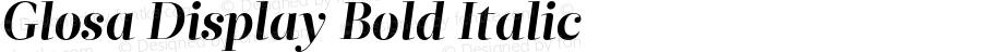 Glosa Display Bold Italic Version 1.0