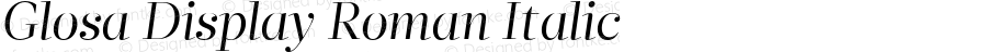 Glosa Display Roman Italic Version 1.0