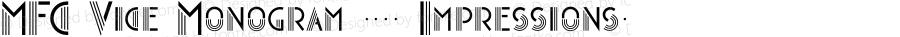 MFC Vice Monogram (250 Impressions) Version 1.000