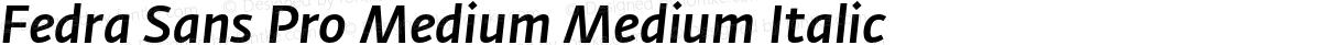 Fedra Sans Pro Medium Medium Italic