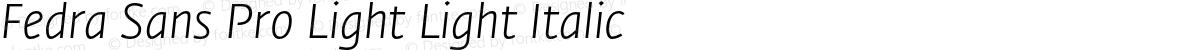 Fedra Sans Pro Light Light Italic