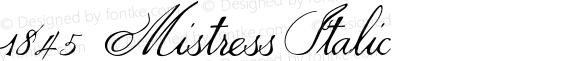1845  Mistress Italic