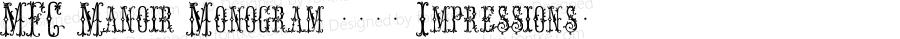 MFC Manoir Monogram (250 Impressions) Version 1.000