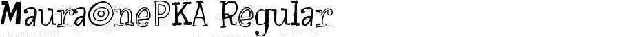 MauraOnePKA Regular Version 1.0 Extracted by ASV http://www.buraks.com/asv