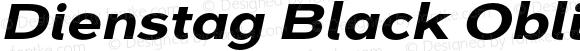 Dienstag Black Oblique
