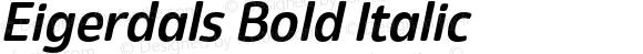 Eigerdals Bold Italic Version 3.000