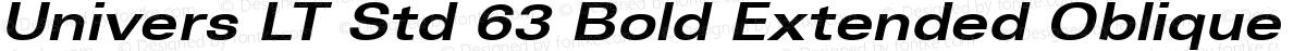 Univers LT Std 63 Bold Extended Oblique