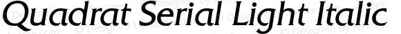 Quadrat Serial Light Italic