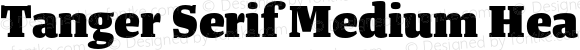 Tanger Serif Medium Hea Heavy