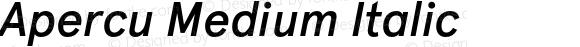 Apercu Medium Italic Version 001.001; wf-rip