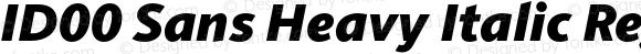 ID00 Sans Heavy Italic Regular Version 1.001