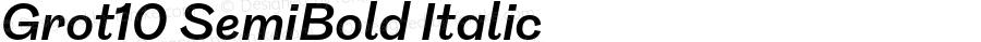 Grot10 SemiBold Italic Version 1.001