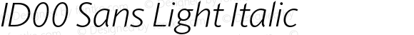 ID00 Sans Light Italic Version 1.001