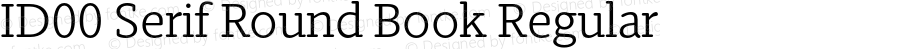 ID00 Serif Round Book Regular Version 1.001