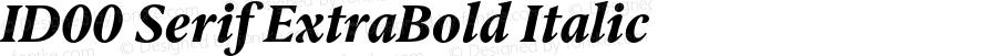 ID00 Serif ExtraBold Italic Version 1.001