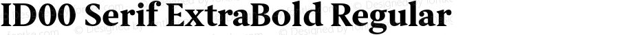 ID00 Serif ExtraBold Regular Version 1.001