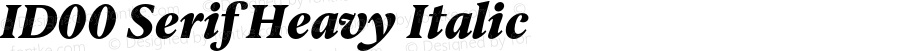 ID00 Serif Heavy Italic Version 1.001