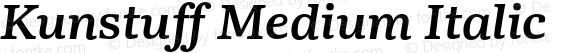 Kunstuff Medium Italic