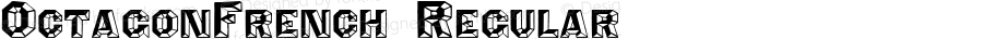 OctagonFrench Regular Version 1.000