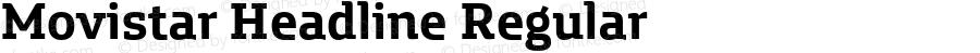Movistar Headline Regular Version 1.000