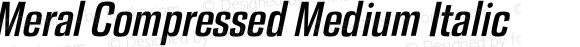 Meral Compressed Medium Italic