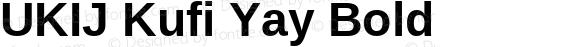 UKIJ Kufi Yay Bold Version 4.20 April 8, 2011