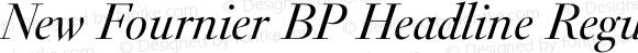 New Fournier BP Headline Regular Italic