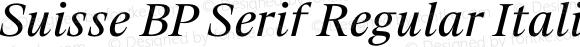 Suisse BP Serif Regular Italic