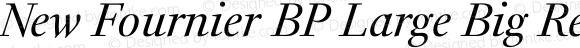New Fournier BP Large Big Regular Italic