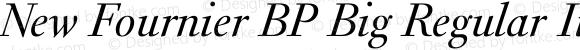 New Fournier BP Big Regular Italic