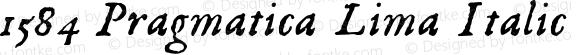 1584 Pragmatica Lima Italic Version 1.000