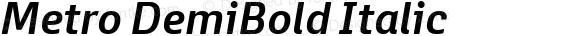 Metro DemiBold Italic