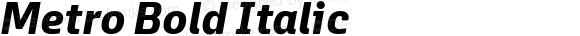 Metro Bold Italic