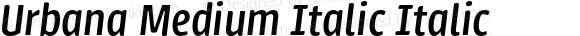 Urbana Medium Italic Italic
