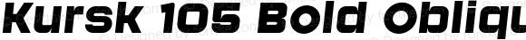 Kursk 105 Bold Oblique
