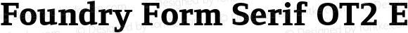 Foundry Form Serif OT2 Extra Bold Extra Bold