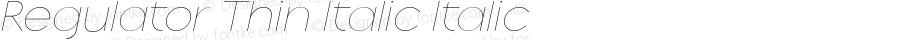 Regulator Thin Italic Italic 001.000