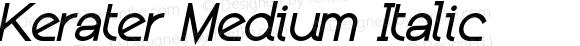 Kerater Medium Italic