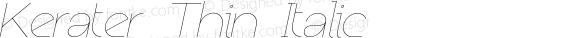 Kerater Thin Italic