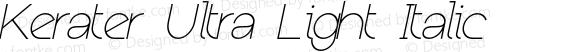 Kerater Ultra Light Italic