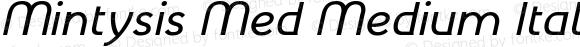 Mintysis Med Medium Italic