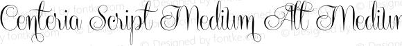 Centeria Script Medium Alt Medium 1.000