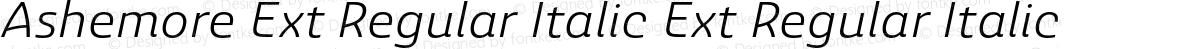 Ashemore Ext Regular Italic Ext Regular Italic