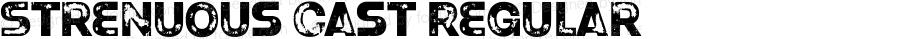 Strenuous Cast Regular OTF 4.000;PS 001.001;Core 1.0.29